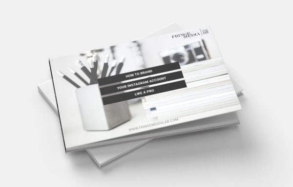 How To Brand Your Instagram Bundle Free Ebook Fringe Media Lab 1